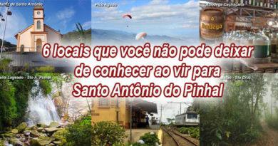 6 locais que você não pode deixar de conhecer ao vir para Santo Antônio do Pinhal.